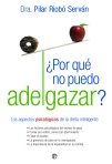 Portada libro ¿Por qué no puedo adelgazar?, Dra. Pilar Riobó